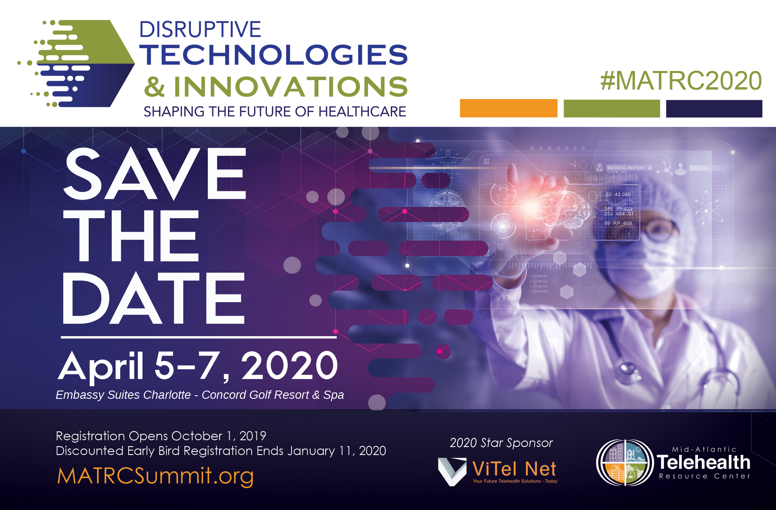 2020 MATRC Summit | Disruptive Technologies & Innovations: Shaping the Future of Health Care | Save the Date | April 5-7, 2020
